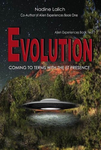evolution coming to terms with the et presence book two alien experiences nadine lalich